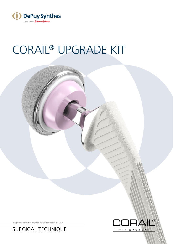 CORAIL ® HIP SYSTEM.